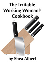 The Irritable Working Womans Cookbook